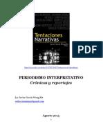 PERIODISMO INTERPRETATIVO - Crónicas y reportajes 2013-II