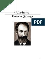 A La Deriva, Quiroga