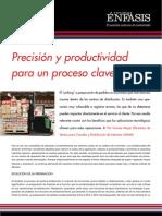 Precisión y productividad para un proceso clave