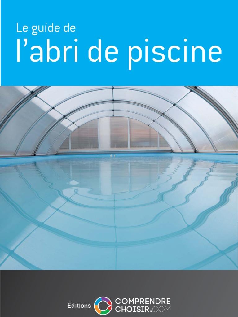 Comprendrechoisir Le Guide De L Abri De Piscine