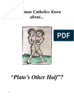Do RCs Know about Plato's Other Half?
