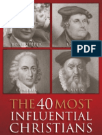 The 40 Most Influential Christians Who Shaped What We Believe Today