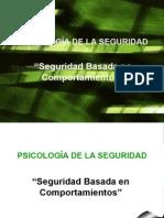 Seguridad Basada en Comportamientos y Psicología de la Seguridad.
