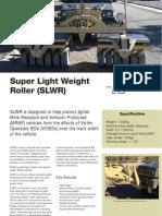 Super Lightweight Roller