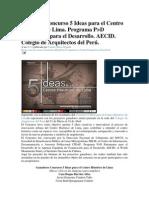 xposición Concurso 5 Ideas para el Centro Histórico de Lima