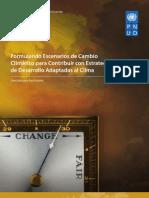 Formulando Escenarios de Cambio Climático para Contribuir con Estrategias de Desarrollo Adaptadas al Clima