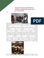 Alumnos de la Escuela Técnica presentaron el proyecto que clasificó a la etapa provincial de la Feria de Ciencia y Tecnología