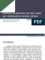 Nitração do benzeno na fase vapor por catalisadores