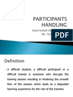 Participant Handling
