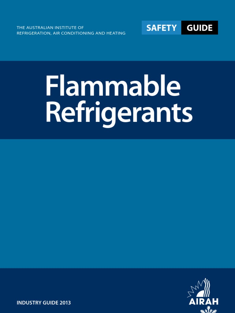 Flammable-Refrigerant-Safety-Guide-2013.pdf | Occupational Safety And  Health | Chlorofluorocarbon