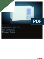 ABB REC670 1MRK511232-BEN D en Product Guide REC670 1.2 Pre-configured