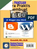 "Buku ""Cara Praktis Membuat Blog SPEKTAKULER"""