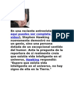 { } --- Entrevista a Stephen Hawking