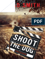 Shoot the Dog by Brad Smith - preview excerpt!
