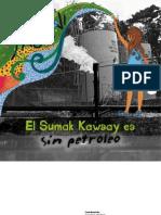Yasuni Sumak Kawsay Es Sin Petroleo