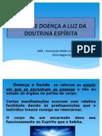 SAÚDE E DOENÇA - VISÃO ESPÍRITA