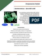 Compresores Semiherméticos –Serie 06D & 06ECaracterísticas•