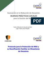 Protocolo de Prevención y Actuación ensituaciones de Desastres, dirigido a laComunidad que trabaja con niños, niñas yadolescentes del Municipio Chacao