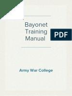 Bayonet Training Manual - Army War College Feb, 1918