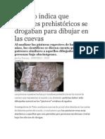 Estudio indica que hombres prehistóricos se drogaban para dibujar en las cuevas