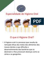 Especialidade de Higiene Oral