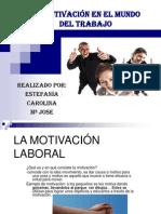 Motivacion en El Mundo Del Trabajo