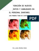 Benítez Rubio, Fco. Javier - INCORPORACIÓN DE NUEVOS CONOCIMIENTOS Y HABILIDADES EN EL PERSONAL SANITARIO.