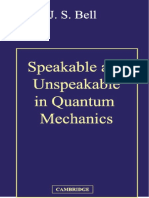 J. S. Bell - Speakable and Unspeakable in Quantum Mechanics