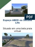 Espaço ABED no Second Life