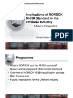Implications of NORSOK M-650 Standard in the Offshore