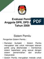 Evaluasi Sistem Pemilu Legislatif 2009