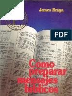 James Braga, Como preparar mensajes Bíblicos