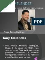 Tony Meléndez.