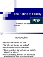 The Fabric of Felicity