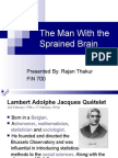 The Man With the Sprained Brain