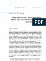 Grossberg - Why Does Neo-Liberalism Hate Kids - The War on Youth and the Culture of Politics