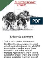 Sniper Sustainment