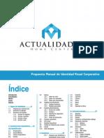 Manual de Identidad Corporativa ACTUALIDADES HOME CENTER