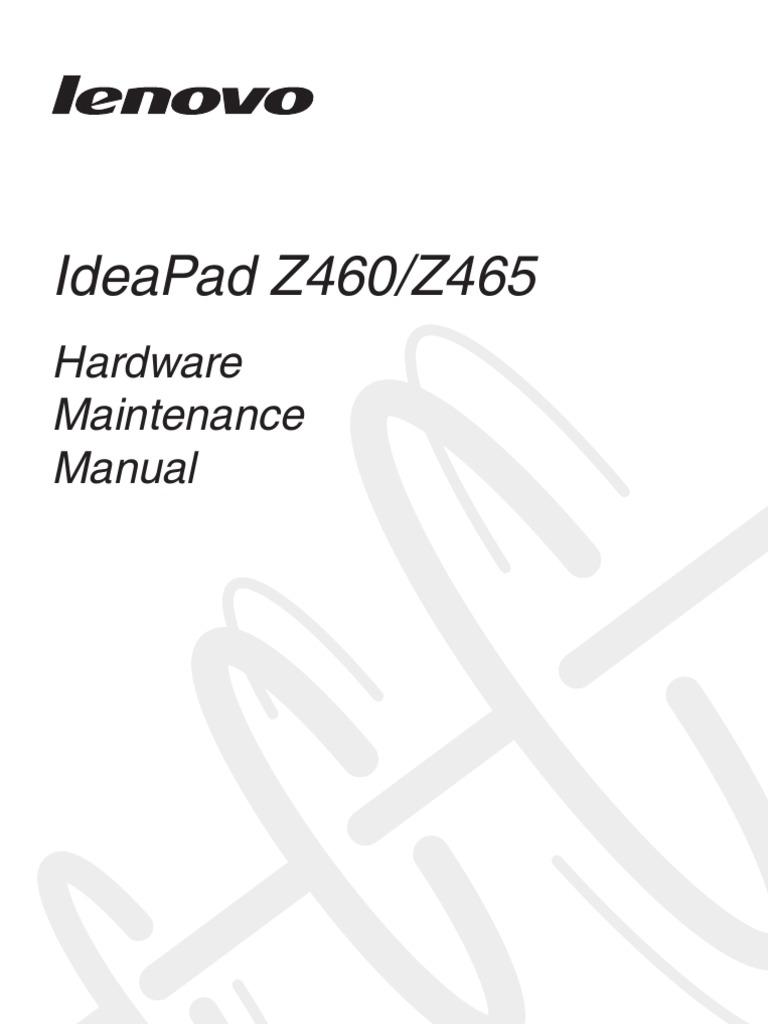 Lenovo IdeaPad Z460Z465 Hardware Maintenance Manual V2.0
