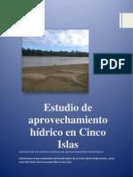 Estudio de Aprovechamiento Hidrico Cinco Islas (Autoguardado)