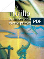 Trujillo Peru La Ciudad de La Eterna Primavera