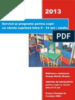 Servicii si programe pentru copii cu varste intre 0-14 ani