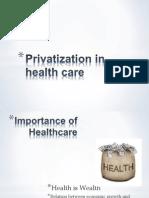 Privatization in Healthcare PPT @ College