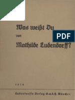 Dittmer H. - Was Weisst Du Von Mathilde Ludendorff (1934, 71 S., Scan-Text, Fraktur)