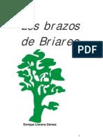 Los brazos de Briareo, Enrique Llorens Gómez