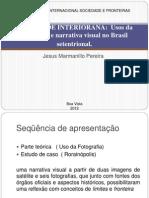 LÓGICAS IMAGÉTICAS DE UMA SOCIEDADE INTERIORANA