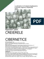 Raymond R.jones - Creierele Cibernetice