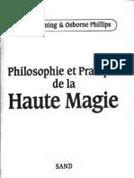 Philosophie Et Pratique de La Haute Magie (Denning Philipps)