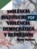 VIOLENCIA INSTITUCIONAL, VIOLENCIA DEMOCRÁTICA