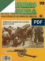 Maquinas de Guerra 115 - Artilleria de Campaña de la Primera Guerra Mundial